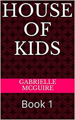 House of Kids: Book 1