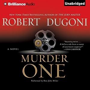 Murder One: David Sloane, Book 4 | [Robert Dugoni]