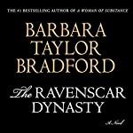 The Ravenscar Dynasty | Barbara Taylor Bradford