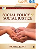 Social Policy and Social Justice (Social Work in the New Century)