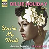 You're My Thrill: Original Recordings 1944 - 1949by Billie Holiday
