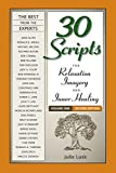 img - for 30 Scripts for Relaxation, Imagery & Inner Healing Volume 1 - Second Edition book / textbook / text book