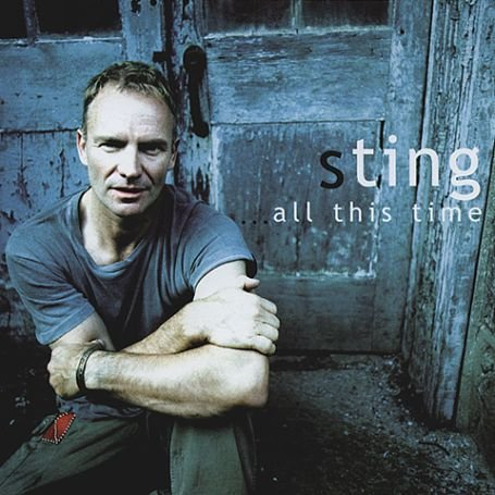 Sting - All This Time (Live) (2001) - Zortam Music