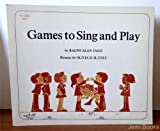Games to Sing and Play