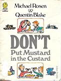 Don't Put Mustard in the Custard (Picture Lions)