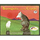 Borreguita And The Coyote (Turtleback School & Library Binding Edition) (Reading Rainbow Books (Pb))
