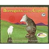 Borreguita And The Coyote (Turtleback School & Library Binding Edition) (Reading Rainbow Books (Pb))