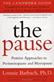 The Pause (Revised Edition): The Landmark Guide (0452281105) by Barbach, Lonnie