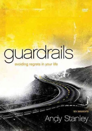 Guardrails: Avoiding Regrets in Your Life [With DVD] (Participant's Guide)[ GUARDRAILS: AVOIDING REGRETS IN YOUR LIFE [WITH DVD] (PARTICIPANT'S GUIDE) ] by Stanley, Andy (Author) Aug-22-11[ Paperback ] PDF