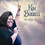 echange, troc Kim Burrell - No Ways Tired