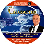 Character | Richard Gorham,Orison Swett Marden