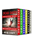 Dead Days: The Complete Seas... - Ryan Casey