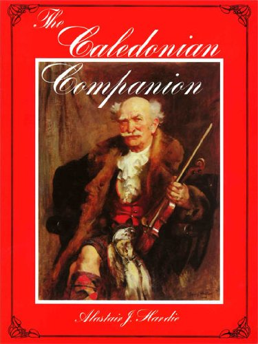 the-caledonian-companion-the-fiddlers-companion-a-collection-of-scottish-fiddle-music-and-guide-to-i