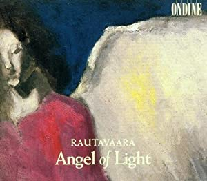 Rautavaara: Symphony No. 7 - Angel of Light / Annunciations for Organ, Brass & Winds