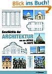 Geschichte der Architektur (Kompaktwi...