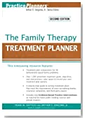 The Family Therapy Treatment Planner (PracticePlanners)