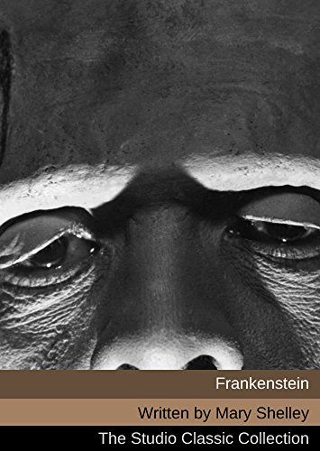 Mary Shelley - Frankenstein (Annotated)