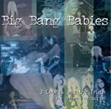 3 Chords & The Truth by Big Bang Babies [Music CD]