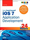 iOS 7 Application Development in 24 Hours, Sams Teach Yourself (5th Edition)