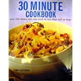 The Ultimate 30 Minute Cookbook ~ Jenni Fleetwood