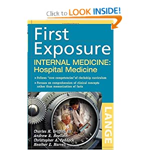 First Exposure to Internal Medicine: Hospital Medicine PDF