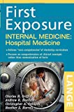 img - for First Exposure to Internal Medicine: Hospital Medicine (LANGE First Exposure) book / textbook / text book