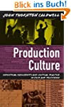 Production Culture: Industrial Reflex...