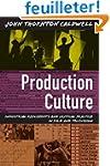 Production Culture: Industrial Reflex...
