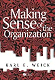 img - for Making Sense of the Organization (KeyWorks in Cultural Studies) by Weick, Karl E. (2000) Paperback book / textbook / text book