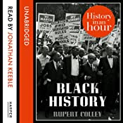 Black History: History in an Hour | Rupert Colley