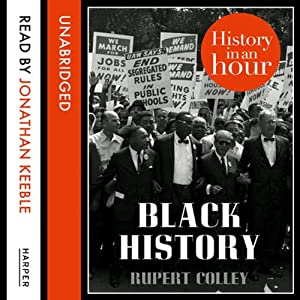 Black History: History in an Hour Audiobook