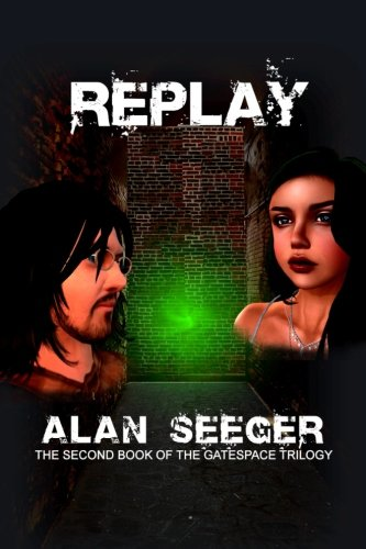 Replay (The Gatespace Trilogy)