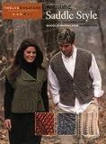 Knitting Saddle Style: A Dozen Designs for Saddle-Shoulder Garments (Twelve Sweaters One Way)