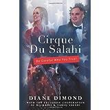 Cirque Du Salahi: Be Careful Who You Trust ~ Diane Dimond