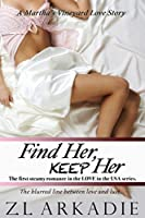 Find Her, Keep Her: A Martha's Vineyard Love Story (Love in the USA, #1)