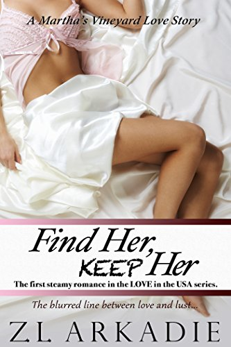Find Her, Keep Her (LOVE in the USA, #1): A Martha's Vineyard Love Story