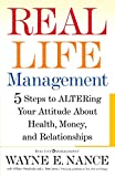 img - for Real Life Management: Five Steps to ALTERing Your Attitude About Health, Money, and Relationships book / textbook / text book