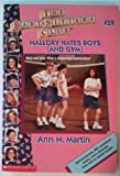 Mallory Hates Boys (And Gym) (The Baby-Sitters Club, #59) (0590925857) by Ann M. Martin