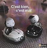 C'est bien, c'est mal (French Edition)
