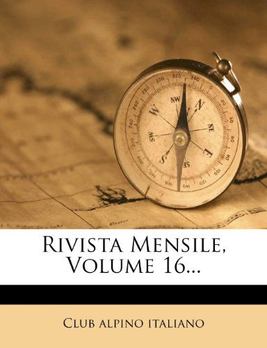 Rivista Mensile, Volume 16...