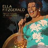 echange, troc Ella Fitzgerald - Twelve Nights in Hollywood 1&2
