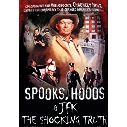Spooks, Hoods & JFK: The Shocking Truth