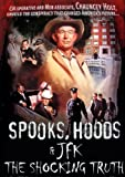 Spooks Hoods & Jfk: The Shocking Truth [DVD] [Region 1] [US Import] [NTSC]