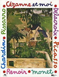 Cézanne et moi par Mila Boutan