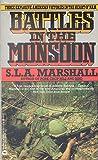 Battles in the Monsoon