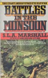 Battles in the Monsoon (0446355143) by Marshall, S. L. A.