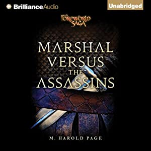 Marshal versus the Assassins: A Foreworld SideQuest | [M. Harold Page]
