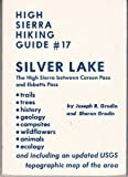 img - for Silver Lake (High Sierra hiking guide ; #17) book / textbook / text book