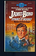 James Bond in Strike it Deadly