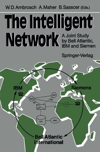 the-intelligent-network-a-joint-study-by-bell-atlantic-ibm-and-siemens-1989-10-02